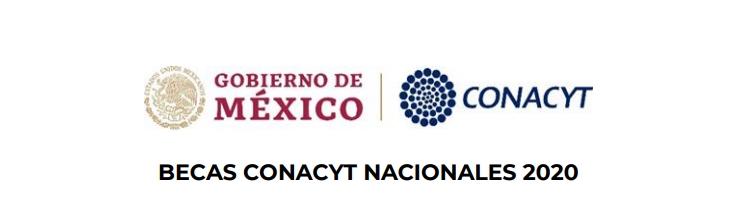 Becas CONACYT Nacionales 2020