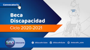 Beca Discapacidad de EDUCAFIN 2020-2021