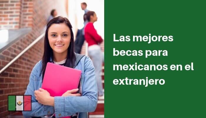 becas-extranjero-mexicanos