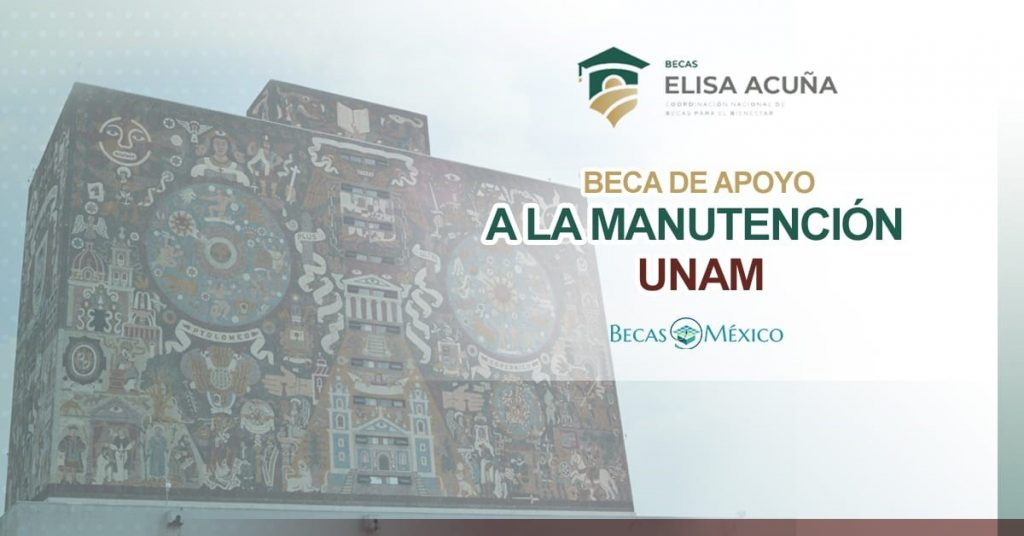 UNAM-Beca-Manutención