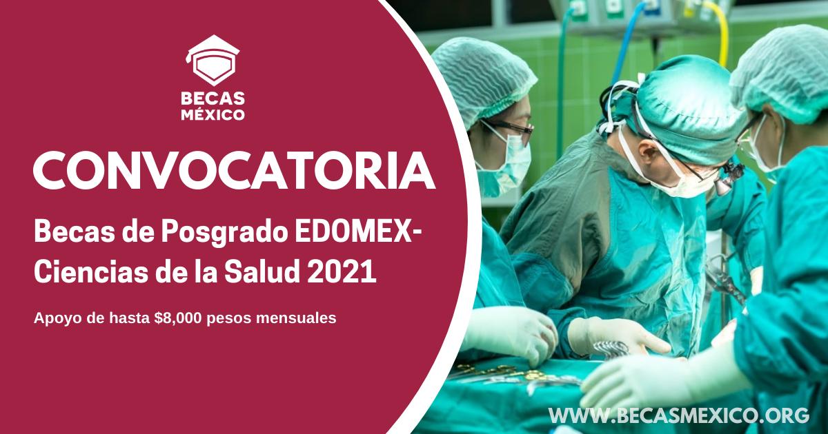 Becas de Posgrado EDOMEX- Ciencias de la Salud 2021